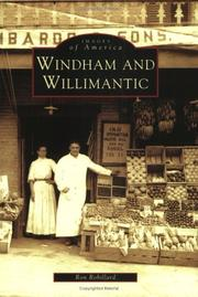 Windham and Willimantic by Ron Robillard