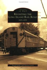 Cover of: Revisiting the Long Island Rail Road, 1925-1975 (Images of Rail) | David Keller