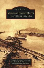 Cover of: Maritime Grand Haven: | Wallace K.      Ph.D. Ewing