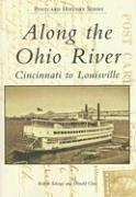 Cover of: Along the Ohio River | Robert  Schrage
