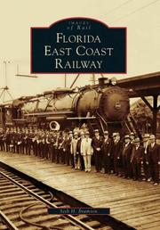 Cover of: Florida East Coast Railway  (FL)  (Images of Rail) | Seth H. Bramson