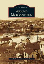 Cover of: Around Morgantown (WV) (Images of America) | Wallace Venable