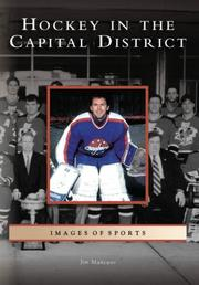 Cover of: Hockey in the Capital District   (NY)  (Images of Sports) | Jim Mancuso