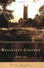 Wellesley College (Campus History) by Arlene Cohen