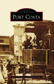 Cover of: Port Costa (CA) (Images of America) | John V. Robinson