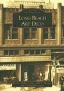 Cover of: Long Beach Art Deco  (CA)   (Images of America) | Suzanne Tarbell Cooper