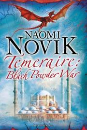 Cover of: Temeraire: Black Powder War: SIGNED