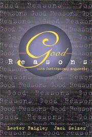 Cover of: Good reasons with contemporary arguments: reading, designing, and writing effective arguments