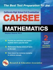 Cover of: CAHSEE - Mathematics (REA): The Best Test Prep for the California High School Exit Examination in Mathematics | Stephen Hearne