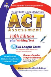 Cover of: ACT Assessment (REA) - The Very Best Coaching and Study Course for the ACT (Test Preps) | Charles O. Brass