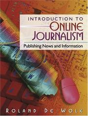 Cover of: Introduction to online journalism | Roland De Wolk