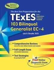 Cover of: TExES (103) Bilingual Generalist, EC-4 (REA) - The Best Test Prep (Best Test Preperation & Review Course) | Luis A. Rosado
