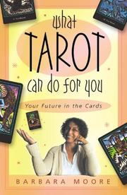 Cover of: What Tarot Can Do For You | Barbara Moore
