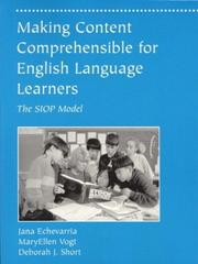 Cover of: Making Content Comprehensible for English Language Learners: the SIOP model