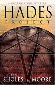 Cover of: The Hades Project | Lynn Sholes