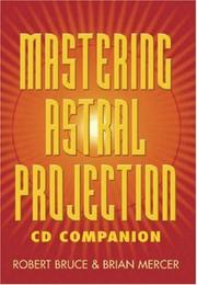 Cover of: Mastering Astral Projection CD Companion
