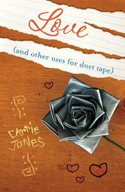 Cover of: Love (and Other Uses for Duct Tape)