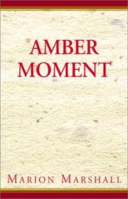 Cover of: Amber moment | Marion Marshall