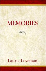 Memories by Laurie Loveman