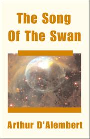 Cover of: The Song Of The Swan | Arthur D