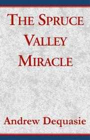Cover of: The Spruce Valley Miracle