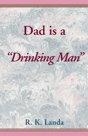 "Cover of: Dad is a ""Drinking Man"""