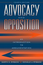 Cover of: Advocacy and Opposition | Karyn C. Rybacki