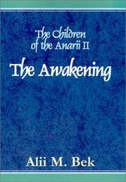 Cover of: The Awakening (The Children of the Anarii, Book II) | Alii Bek