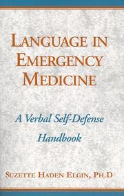 Cover of: Language In Emergency Medicine: A Gentle Art of Verbal Self-Defense Handbook