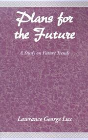 Cover of: Plans for the Future | Lawrance George Lux