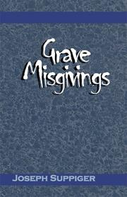 Cover of: Grave Misgivings | Joseph Suppiger