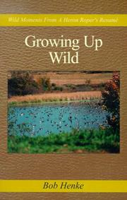 Cover of: Growing Up Wild