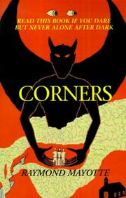 Corners by Raymond Mayotte