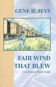 Cover of: Fair Wind That Blew | Gene H. Jeys