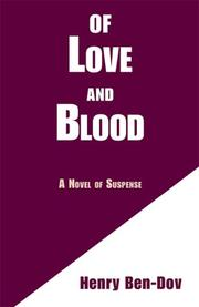 Cover of: Of Love and Blood | Henry Ben-Dov