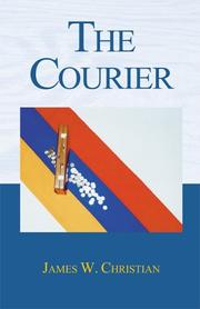 The Courier by J. W. Christian, James W. Christian