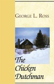 Cover of: The Chicken Dutchman | George Ross