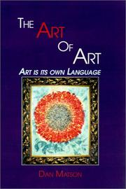 Cover of: The Art Of Art | Dan Matson