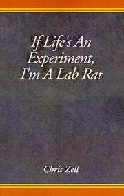 Cover of: If Life's An Experiment, I'm A Lab Rat