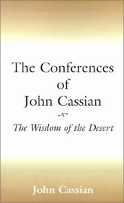 Cover of: The Conferences of John Cassian