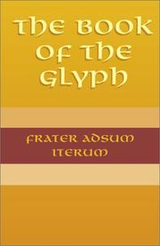 Cover of: The Book of the Glyph