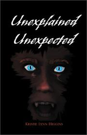 Cover of: Unexplained Unexpected