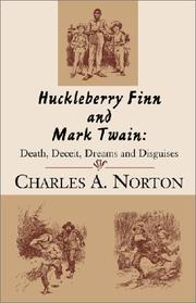 Cover of: Huckleberry Finn and Mark Twain | Charles A. Norton