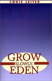 Cover of: Grow Slowly Eden