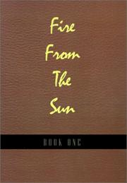 Cover of: Fire from the Sun, Volume 1