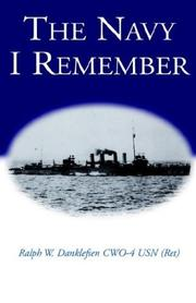 Cover of: The Navy I Remember | Ralph William Danklefsen