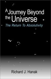 Cover of: A Journey Beyond the Universe | Richard J. Hanak
