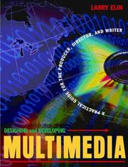 Cover of: Designing and Developing Multimedia