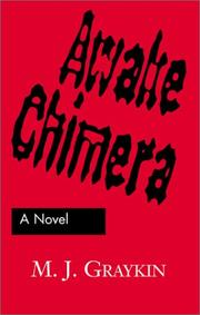 Cover of: Awake Chimera | M. J. Graykin