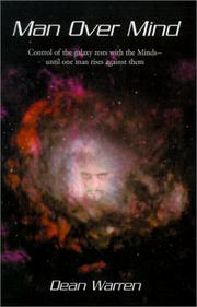 Cover of: Man over Mind: Control of the Galaxy Rests With the Minds--Until One Man Rises Against Them